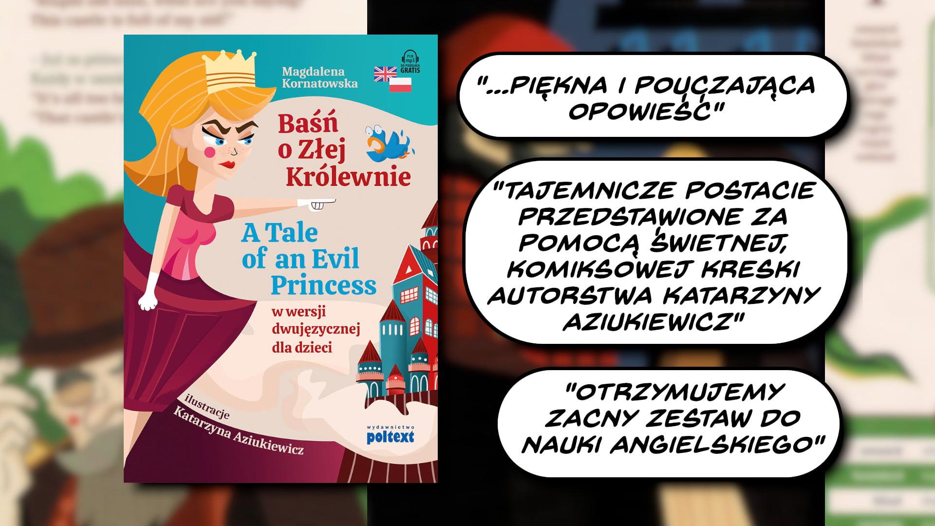 A Tale of an Evil Princess – Baśń o Złej Królewnie do nauki angielskiego dla dzieci (PL/EN)