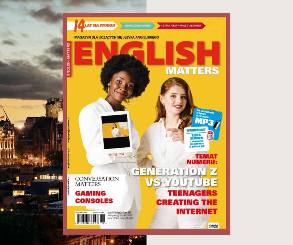 English Matters 85: Nastolatki Tworzą Internet!