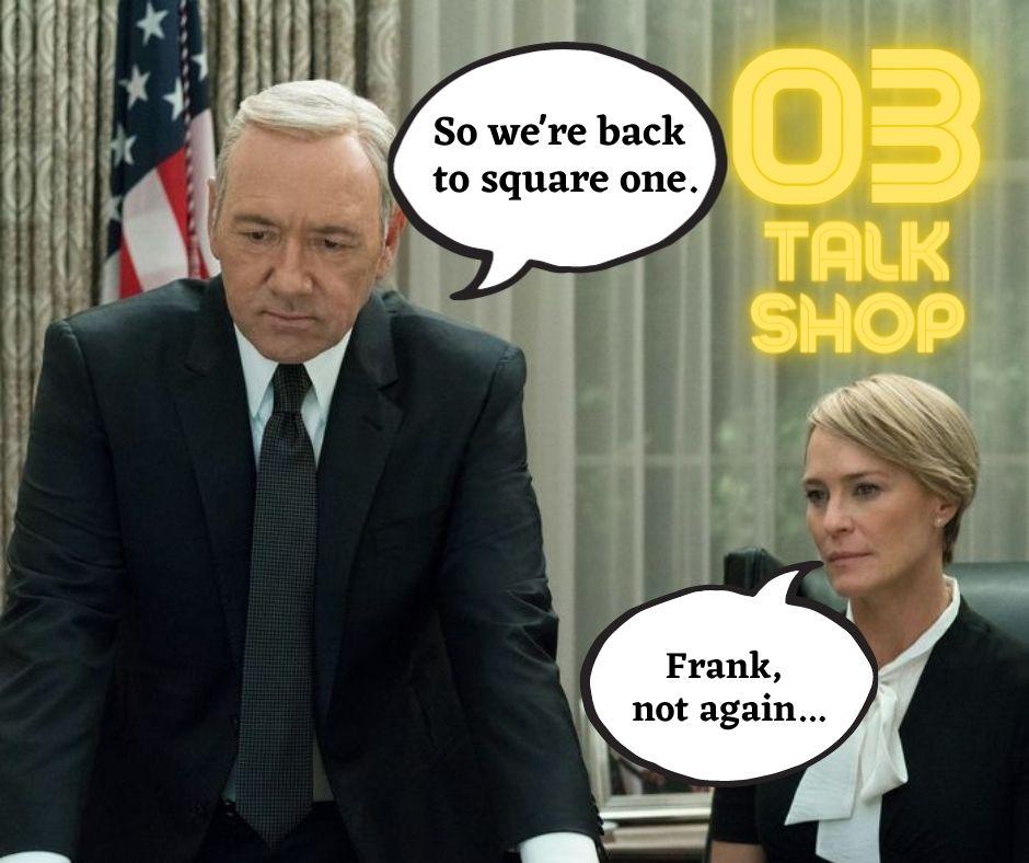 So, we're back to square one. – Więc wracamy do punktu wyjścia. #03
