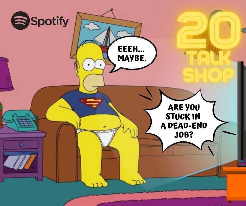 Are you stuck in a dead-end job? – Utknąłeś w pracy bez perspektyw? #20