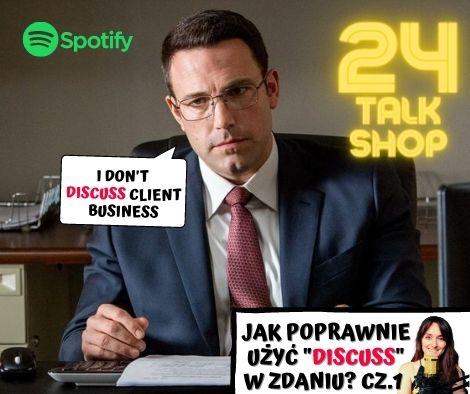 """""""Discuss"""" w zdaniu cz.1 #24"""